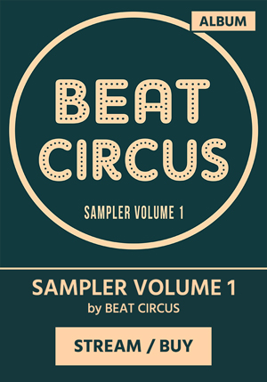 BEAT CIRCUS - Sampler Volume 1