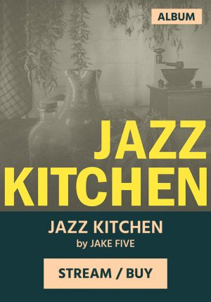 JAZZ KITCHEN by Jake Five